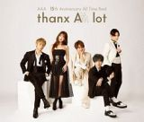 AAA 15th Anniversary All Time Best -thanx AAA lot-(通常盤)