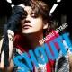 SHOUT!【購入特典:ブロマイド】付