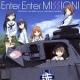 Enter Enter MISSION!【購入特典:特製ブロマイド5種からランダム1枚】付