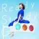 Ready Steady Go!  【購入特典:ブロマイド】付