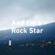 【3月8日イベント参加券付】And I'm a Rock Star