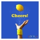 【早期予約特典付】Cheers!【完全生産限定盤】