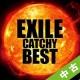 【中古(盤のみ)】EXILE CATCHY BEST