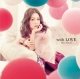 with LOVE(DVD付)