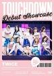 "DEBUT SHOWCASE ""Touchdown in JAPAN"""