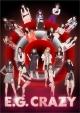 E.G. CRAZY(DVD付)