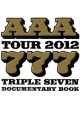 AAA TOUR 2012 777-TRIPLE SEVEN-DOCUMENTARY BOOK