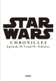 STAR WARS Chronicles Episode IV, V AND VI/Vehicles