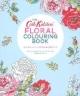 キャスキッドソンの花のぬり絵ブック-THE Cath Kidston FLORAL COLOURING BOOK