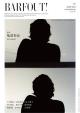 BARFOUT! 2013JUNE 特集:亀梨和也not equal 上川隆也×武田真治×泉沙世子 川口春奈 栗山千明 坂井真紀 佐藤健 竹中直人 三吉彩花 CULTURE MAGAZINE FROM SHI(213)