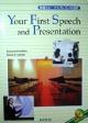 英語スピーチとプレゼンの技術 Your First Speech and Pre