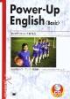 総合英語パワーアップ 基礎編 リスニングからリーディング CD付き Power-Up English