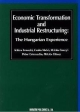 Economic Transformation and Industrial Restructuring:The Hungarian Experience