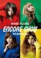 SCANDAL/ENCORE SHOW
