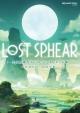 LOST SPHEAR 完全攻略ガイド+ビジュアルアート集 ~記憶が紡ぐ神話の書~