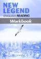 New legend English reading workbook