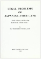 Legal Problems of Japanese Americans