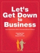 Let's Get Dowm to Business Student Book ビジネスコミュニケーション英語入門