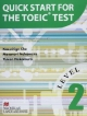 QUICK START FOR THE TOEIC TEST Level 2 TOEICテスト演習ワークブック