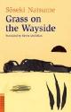 Grass on the Wayside 道草<英文版>