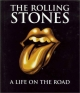 The Rolling Stones a life on the road