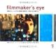 filmmaker's eye 映画のシーンに学ぶ構図と撮影術:原則とその破り方