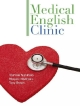 Medical English Clinic Student Book with Audio CD やさしい医療英語