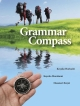 Grammar Compass 受信から発信へ導くリメディアル英文法