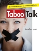 Taboo Talk Express Your Opinions on