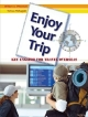 Enjoy Your Trip KEY ENGLISH FOR TRAVEL OV