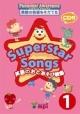 Superstar Songs 英語のおとあそび教室 CD付 英語の音感をそだてる(1)