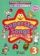 Superstar Songs 英語のおとあそび教室 CD付 英語の音感をそだてる(3)