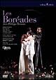 ラモー:歌劇≪レ・ボレアド≫全曲 パリ・オペラ座 2003年