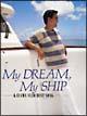 My DREAM,My SHIP