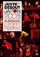 JUSTE DEBOUT JAPON 2008 OLD SKOOL~POPPIN' & LOCKIN'~