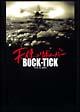 BUCK-TICK TOUR 2007「天使のリボルバー」