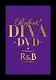 パーフェクト!DIVA -DVD- エレガントR&Bプレイリスト