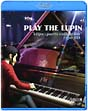 "PLAY THE LUPIN  ""clips×parts collection""type BD"