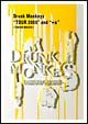 "Drunk Monkeys ""TOUR 2008""and""+α"" 【通常盤】"