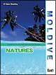MOLDIVE THE NATURES インド洋の真珠 モルジブ/ネイチャーズ