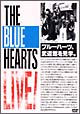 THE BLUE HEARTS LIVE 日比谷野音&日本武道館