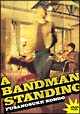 LIVE DVD「A BANDMAN STANDING」
