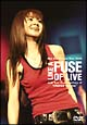 "Live Tour 2005 LIKE A FUSE OF LIVE and Tour Documentary of""Chance for you"""