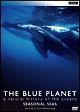 ブルー・プラネット 5 SEASONAL SEAS