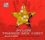 PYLON TRANCE MIX #001