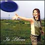 In Bloom(DVD付)