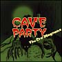 CAVE PARTY(通常盤)