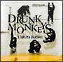 Drunk Monkeys(DVD付)