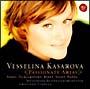 カサロヴァ、カルメンを歌う~情熱のオペラ・アリア集