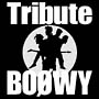 BOOWY TRIBUTE